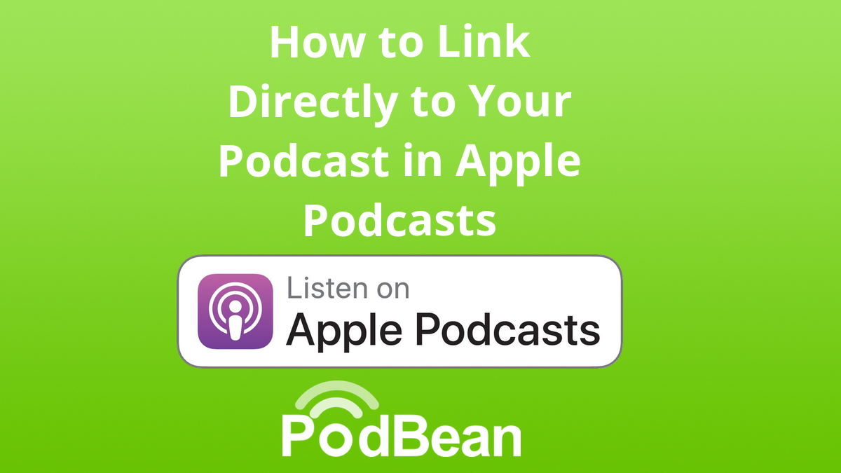 How to Link Directly to Your Podcast in Apple Podcasts